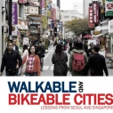 Waliable City Bikeable Cities